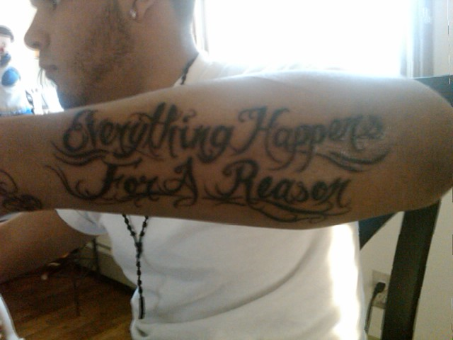 Everything Happens For A Reason Tattoo Picture